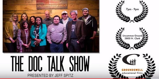 The Doc Talk Show, hosted by Jeff Spitz