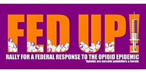FED UP! International Overdose Awareness Day 8.31.17