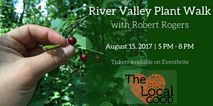 BONUS - River Valley Medicinal Plant Walk with Robert...