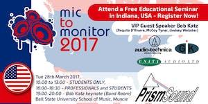 Mic To Monitor 2017 - Ball State University...