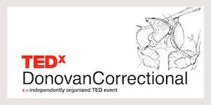 TEDxDonovanCorrectional