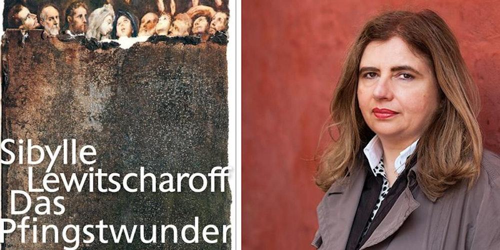 »Das Pfingstwunder« von Sibylle Lewitscharoff