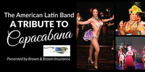 """A Tribute to Copacabana"""" The American Latin Band"""""""