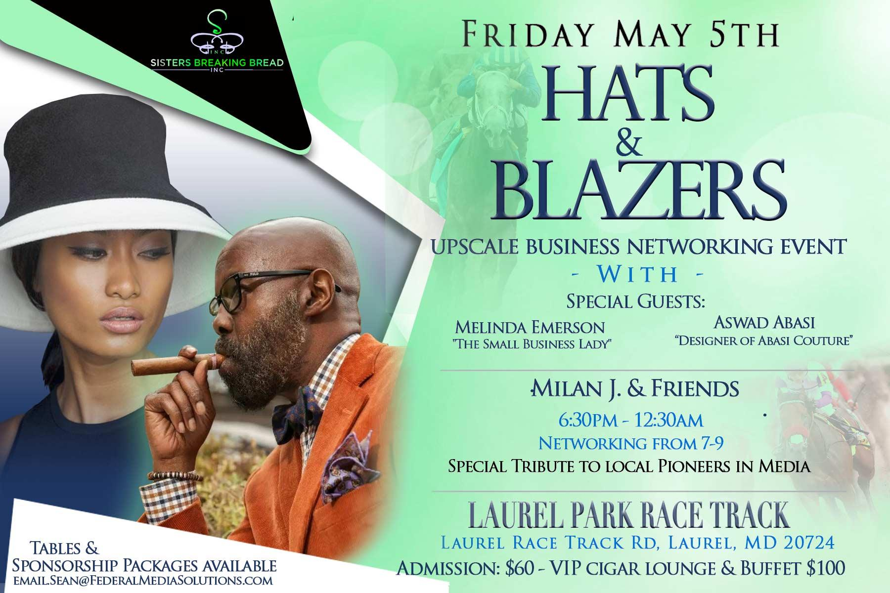 Hats & Blazers - Networking at its finest!