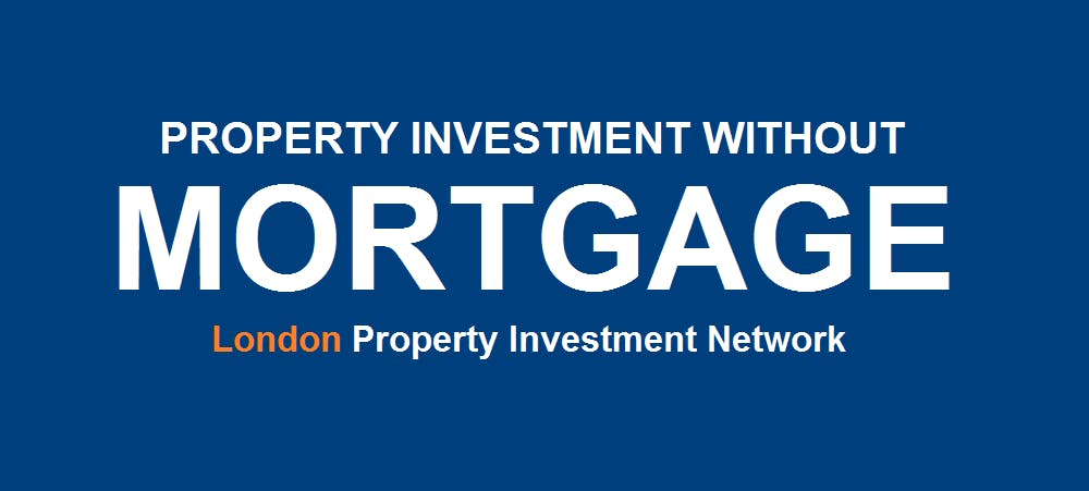 Property Investment Without Mortgage