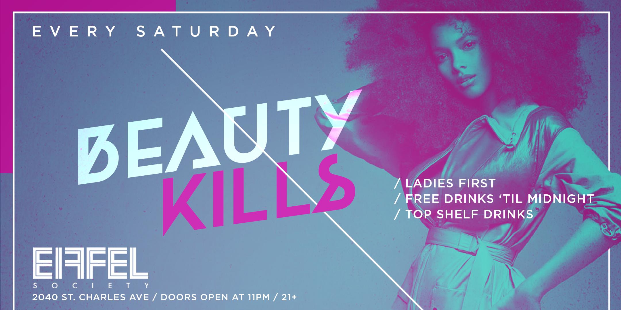 BEAUTY KILLS: Saturday Night at EIFFEL SOCIET