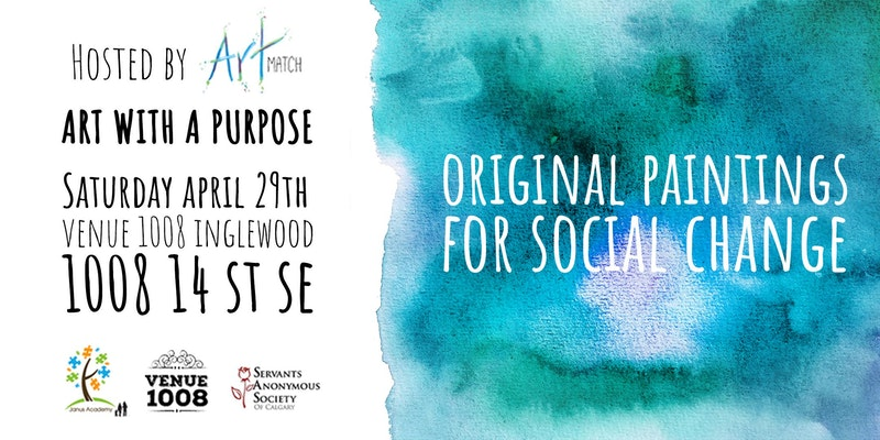 Art With A Purpose - Calgary, AB - April 29th, 2017