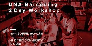DNA Barcoding 2 Day Workshop