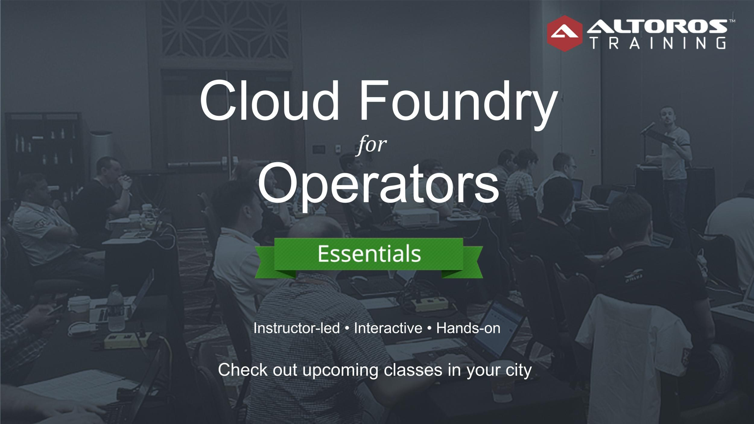 TRAINING in Chicago: Cloud Foundry for Operat