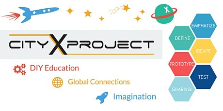 CityX- Learn Design Thinking with 3D Modeling/Printing tickets