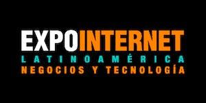 ExpoInternet Latinoamérica 2017 - Negocios y Tecnología