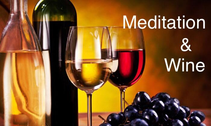 Sensory Revolution with Meditation and Wine. Sensory Revolution with Meditation and Wine