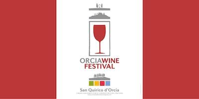 Orcia Wine Festival 2017 - apertura riservata operatori