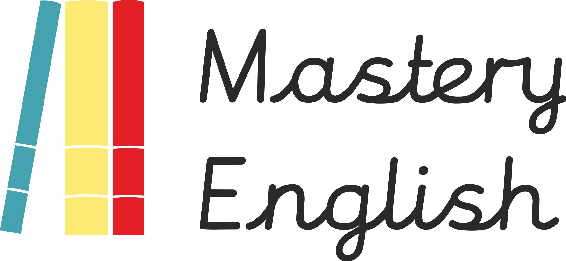 MASTERY ENGLISH. How can schools deliver Outs