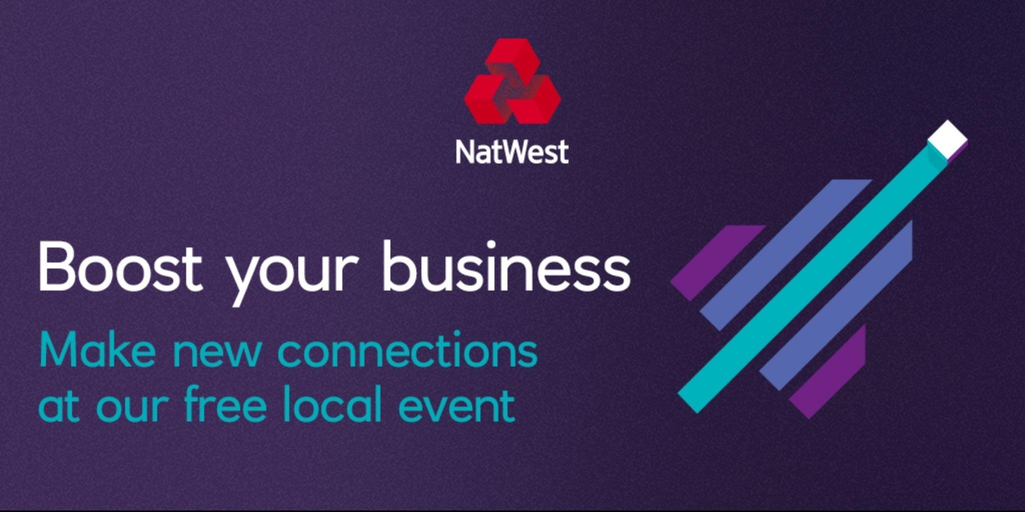 Boost Your Business. NatWest Regional Confere