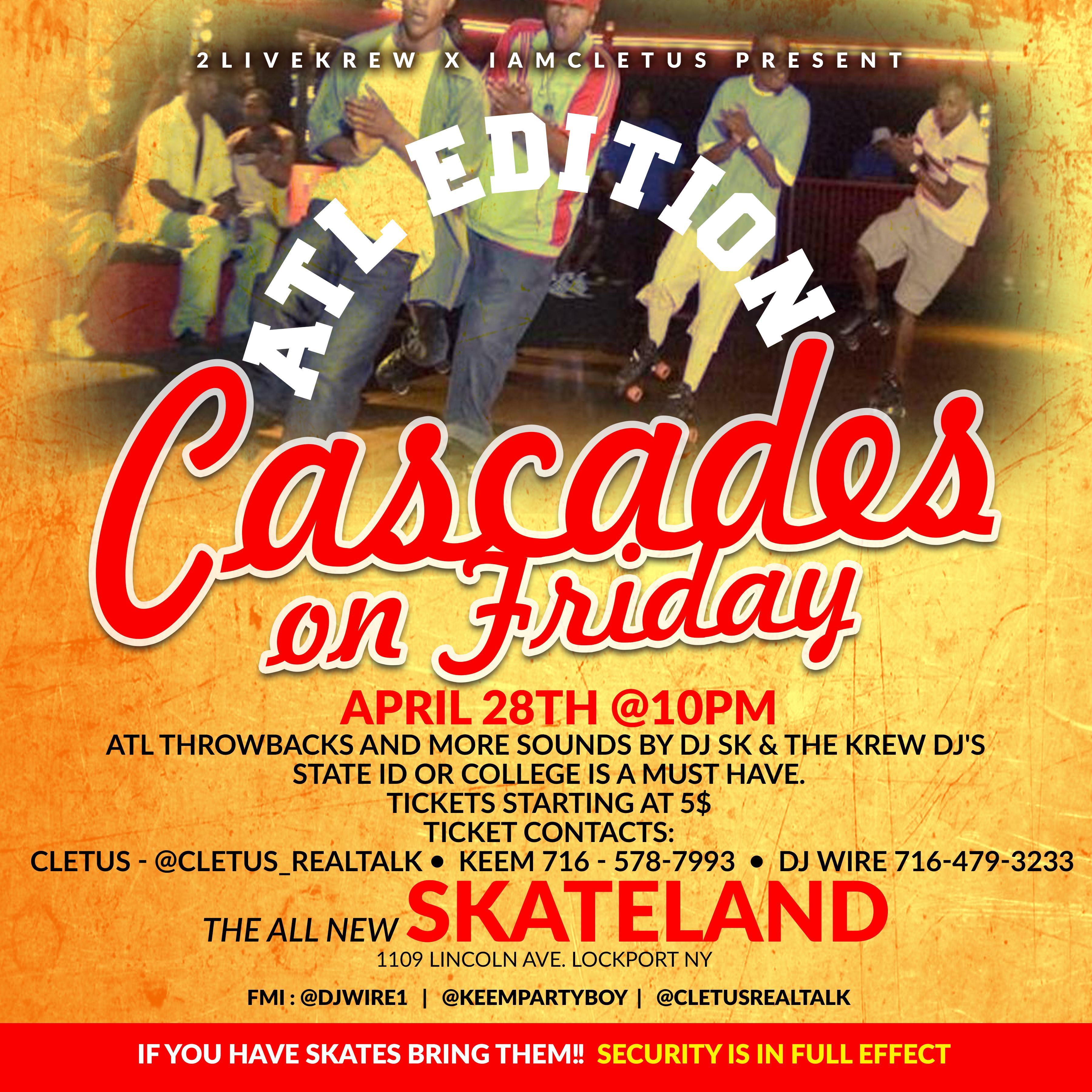 CASCADES ON FRIDAY||ATL EDITION