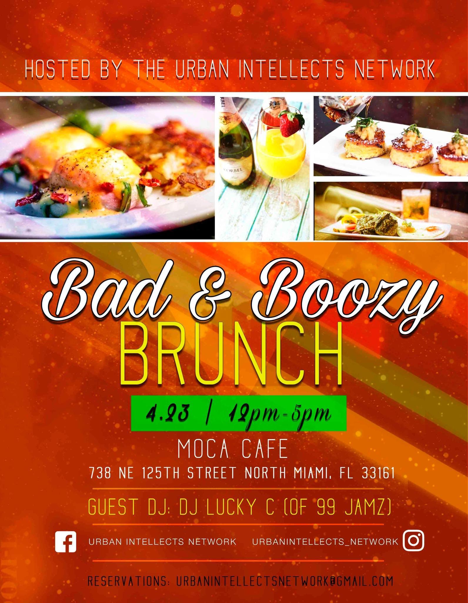 Bad & Boozy Brunch Sunday's at Moca Cafe & Lounge. Bad & Boozy Brunch Sunday's at Moca Cafe & Lounge