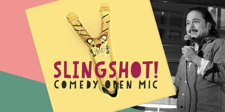 SLINGSHOT! Stand Up Comedy tickets