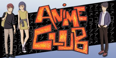 Anime Club (11-17 years) - North Lakes Library