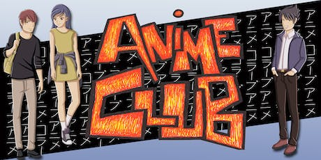 Anime Club (11-17 years) - North Lakes Library tickets