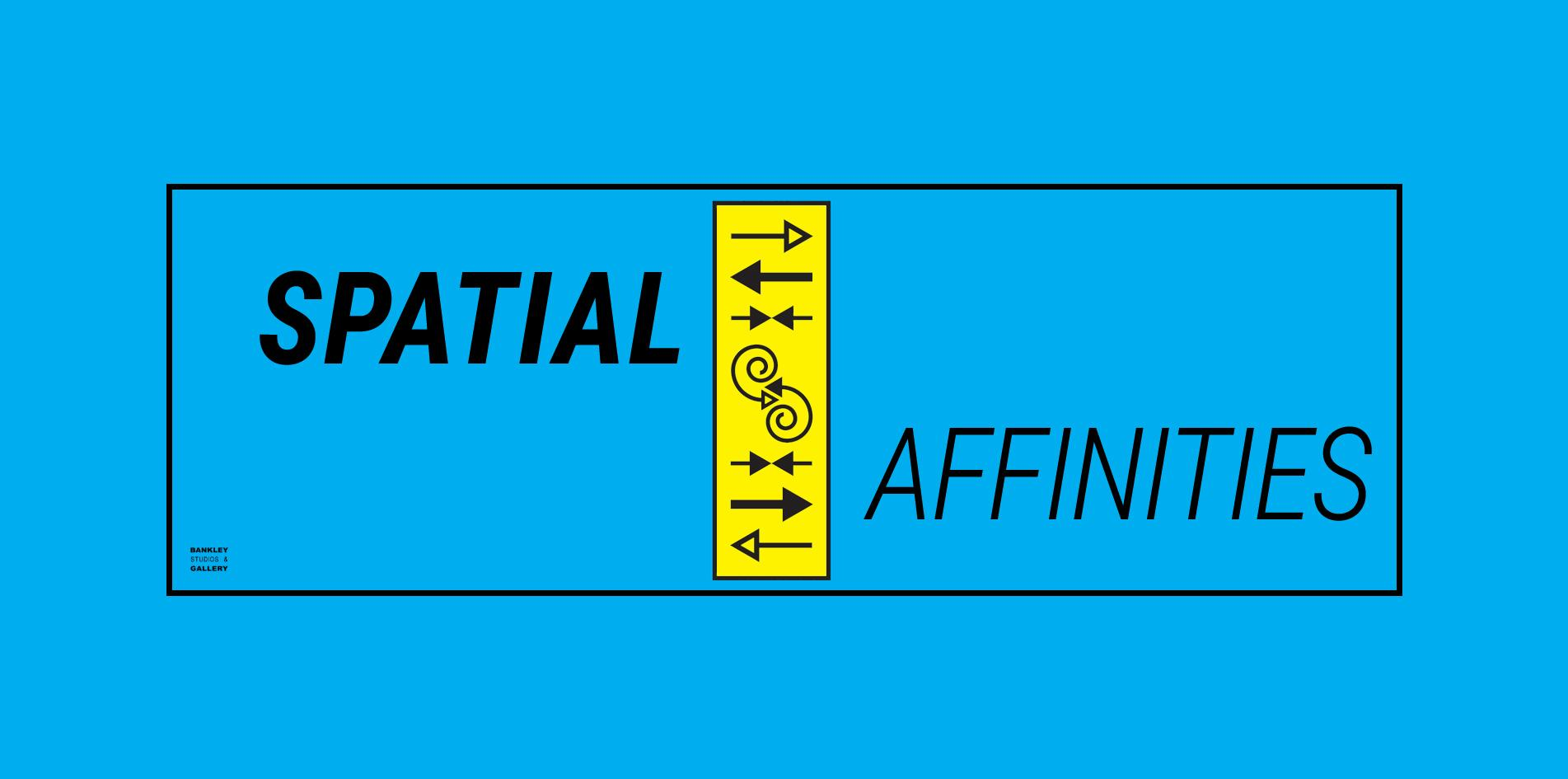 SPATIAL AFFINITIES Shared Space Discussion