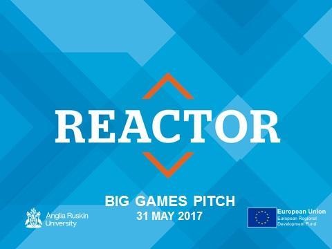 REACTOR: Big Games Pitch 2017