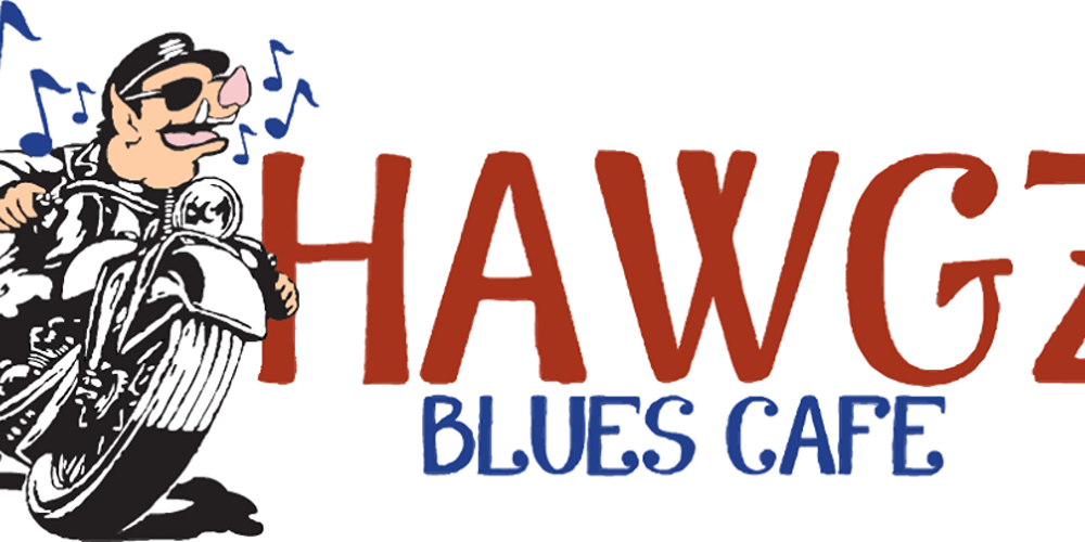 Hawgz Blues Cafe Grand Opening April 14th Plus Sunday