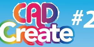 CAD CREATE #2