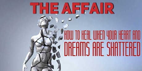 Surviving Heartbreak or Picking Up the Pieces After an Affair
