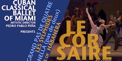 Ballet Le Corsaire (Suite) Cuban Classical Ballet of Miami