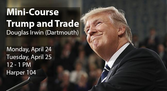 """Trump and Trade"" with Douglas Irwin (Dartmou"