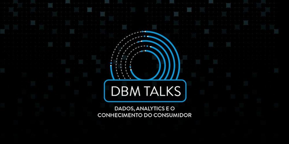 Resultado de imagem para dbm talks