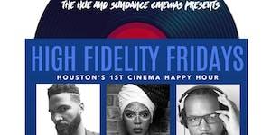 The HUE & Sundance Cinemas present: High Fidelity...