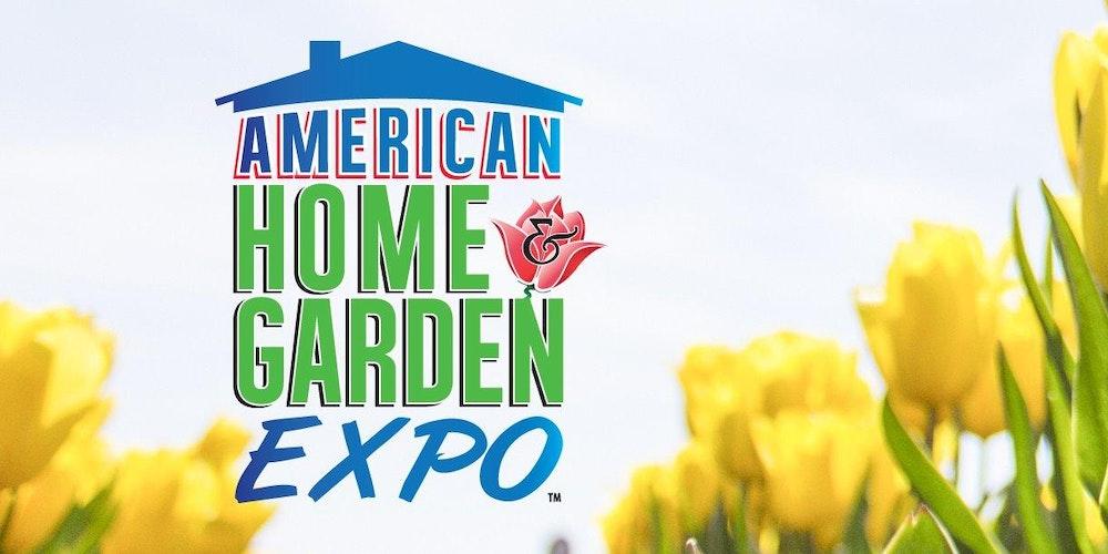 American Home & Garden Expo