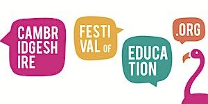 Cambridgeshire Festival of Education