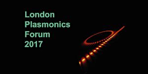 London Plasmonics Forum 2017