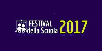 Festival della Scuola - Lucca - 28/04/2017 Progetto Amerigo