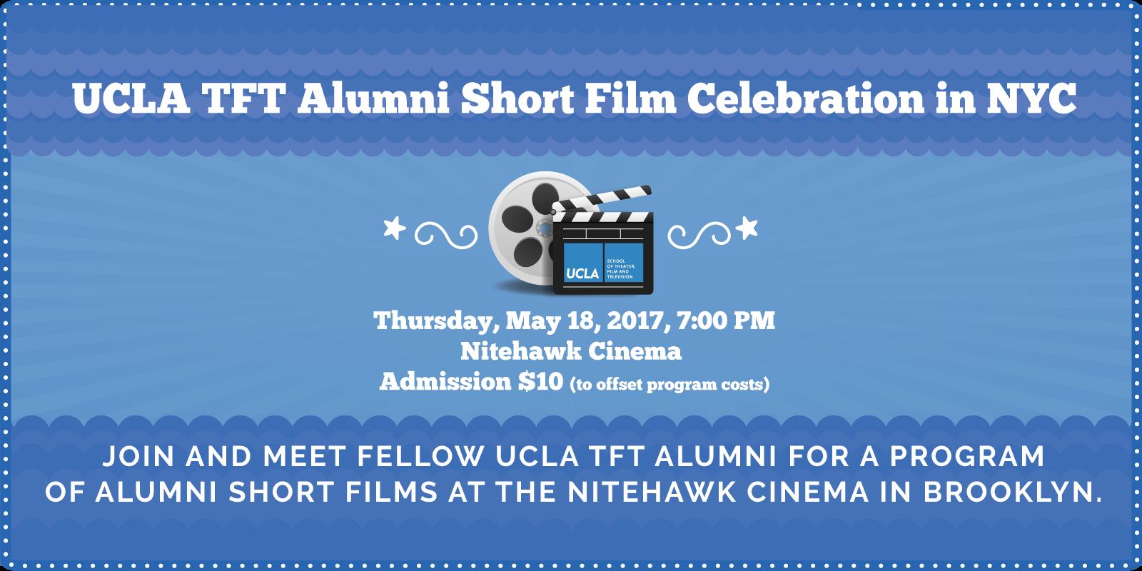 UCLA TFT Alumni Short Film Celebration in NYC