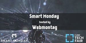Webmontag is back as Smart Monday! // Smart Monday...