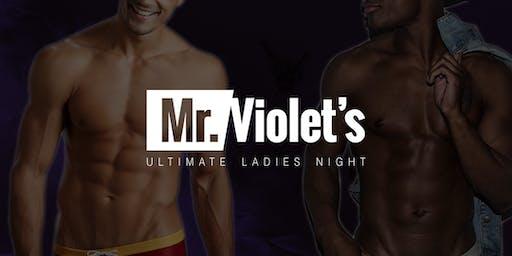 Mr. Violet's Ultimate Ladies Night