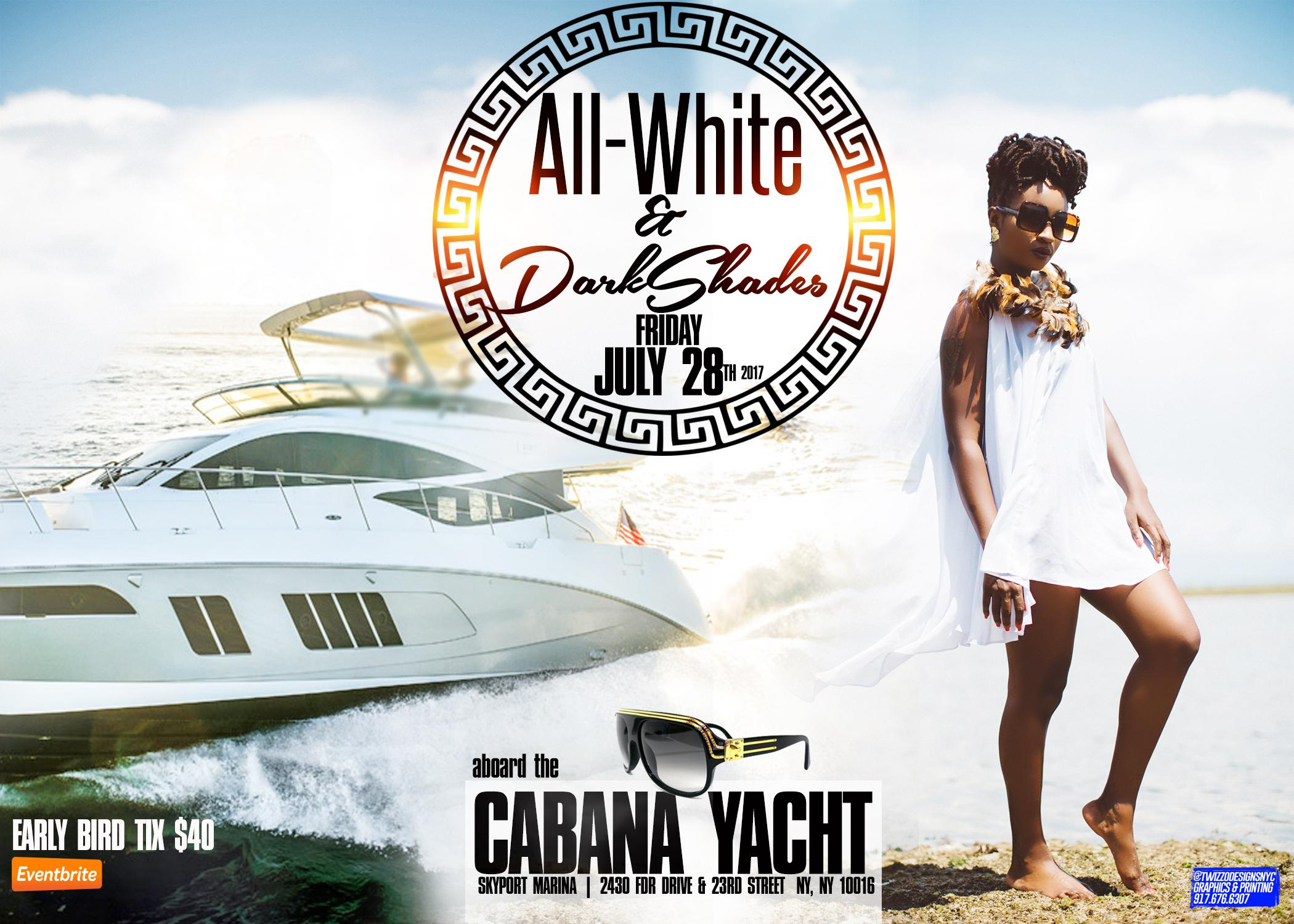 ALL-WHITE & DARK SHADES YACHT PARTY • COMPLIMENTARY BUFFET INCLUDING SEAFOOD. ALL-WHITE & DARK SHADES YACHT PARTY • COMPLIMENTARY BUFFET INCLUDING SEAFOOD