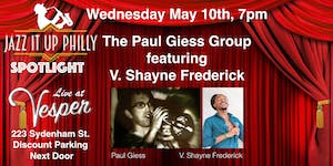 The Paul Giess Group Featuring V. Shayne Frederick -...
