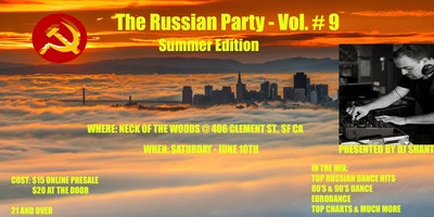 The Russian Party-Vol. #9 (Summer Edition)
