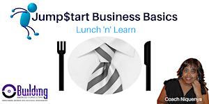 Jump$tart Business Basics: Lunch & Learn