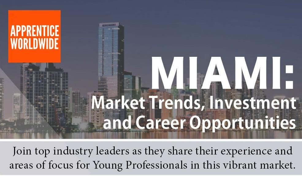 Miami: Market Trends, Investment and Career Opportunities