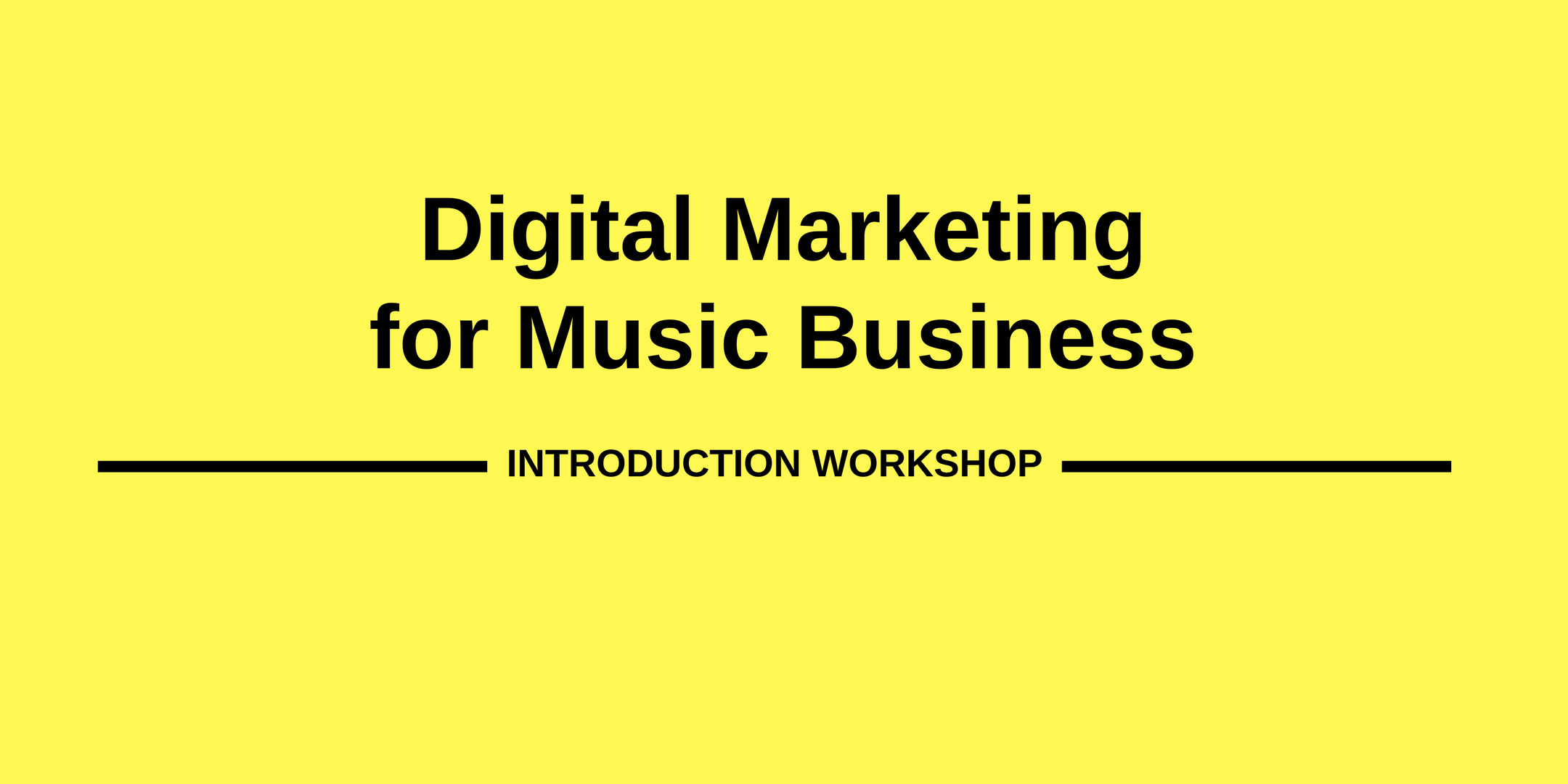 Digital Marketing for Music Business