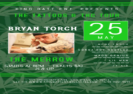The Tattoos & THC Tour w/Bryan Torch & More H