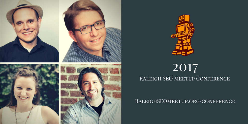 Raleigh SEO Meetup Conference 2017