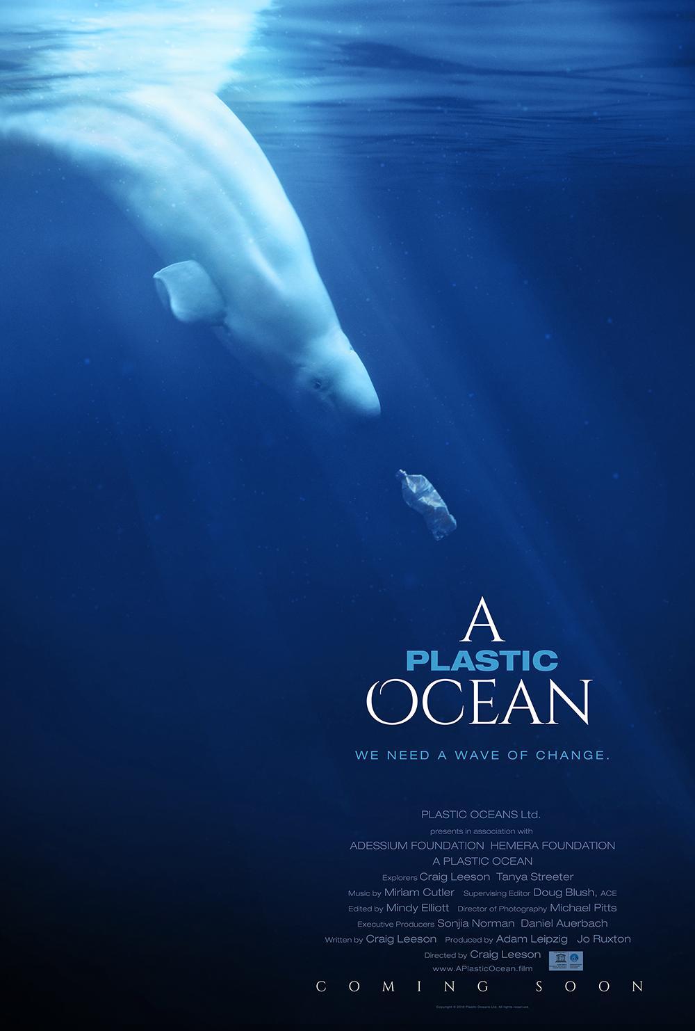 Films For Change: Plastic Ocean