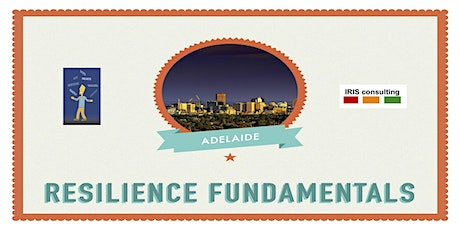 Resilience Fundamentals @ Adelaide tickets